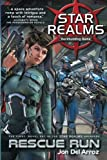 img - for Star Realms: Rescue Run (Star Realms Novels) book / textbook / text book