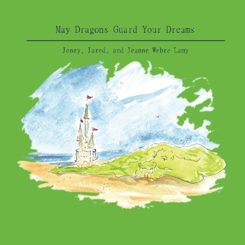 May Dragons Guard Your Dreams