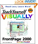 Teach Yourself FrontPage 2000 Visuall...