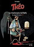 echange, troc Ola Skogäng - Théo - Le sang de la momie, Tome 3 : Le missionnaire du Diable