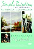 echange, troc Simply Painting Watercolours - American Landscapes