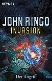 Invasion, Bd - 2: Der Angriff - John Ringo