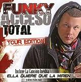 echange, troc Funky - Acceso Total Tour Edition