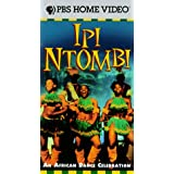 "Ipi Ntombi: An African Dance Celebration [VHS] (1998)von ""Bertha Egnos"""