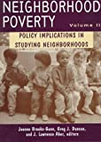 img - for Neighborhood Poverty, Volume 2 : Policy Implications in Studying Neighborhoods book / textbook / text book
