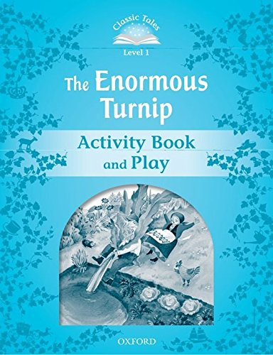 Classic Tales Second Edition: Classic Tales Level 1. the Enormous Turnip: Activity Book and Play