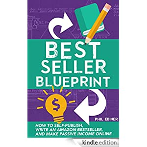 Best Seller Blueprint How To Self Publish Write An
