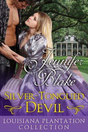 Silver-Tongued Devil (Louisiana Plantation Collection) by Jennifer Blake