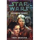 Tatooine Ghost (Star Wars) ~ Troy Denning