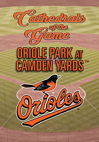 DVD : Cathedrals Of The Game: Camden Yards