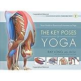 Scientific Keys: The Key Poses of Hatha Yoga