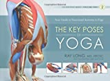 img - for The Key Poses of Yoga: Scientific Keys, Volume II book / textbook / text book