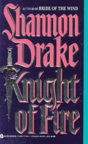 Knight of Fire, SHANNON DRAKE