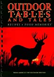 img - for Outdoor Tables and Tales: Recipes and Food Memories from America's Top Outdoor Writers book / textbook / text book
