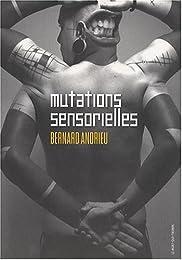 Mutations sensorielles