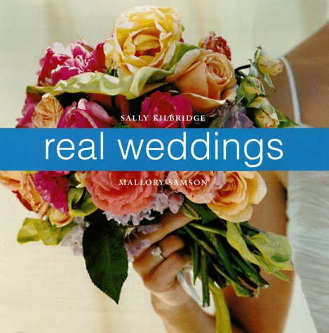 Real Weddings: A Celebration of Personal Style, Mallory Samson
