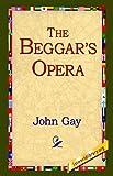 John Gay The Beggar's Opera