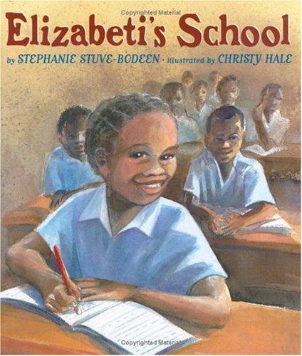 Elizabeti's School (Elizabeti Series), Stuve-Bodeen, Stephanie