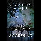 Awakening: Lily Dale | Wendy Corsi Staub