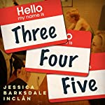 Three, Four, Five | Jessica Barksdale Inclán
