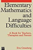 img - for Elementary Mathematics and Language Difficulties 1st edition by Grauberg, Eva (1997) Paperback book / textbook / text book