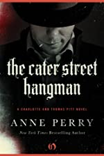 The Cater Street Hangman (Charlotte and Thomas Pitt Book 1)