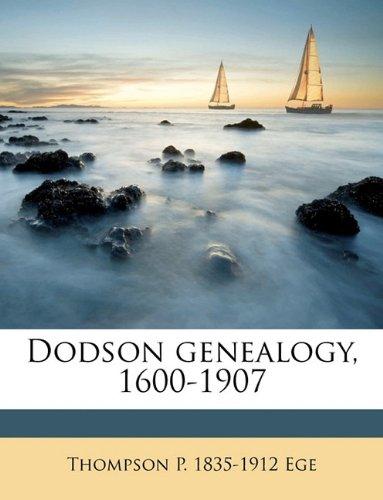 Dodson genealogy, 1600-1907