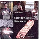 Forging Cable Damascus (Dvd)by K. Breed