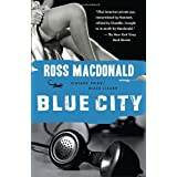 "Blue City (Vintage Crime/Black Lizard)von ""Ross Macdonald"""