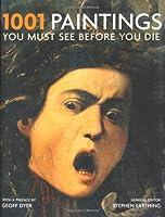 1001: Paintings You Must See Before You Die