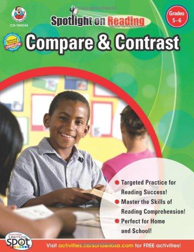 Compare & Contrast, Grades 5 - 6 (Spotlight on Reading) PDF