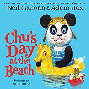 Chu's Day at the Beach Audiobook by Neil Gaiman Narrated by Neil Gaiman