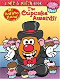 Mr. Potato Head and the Cupcake Awards!: A Mix & Match Book