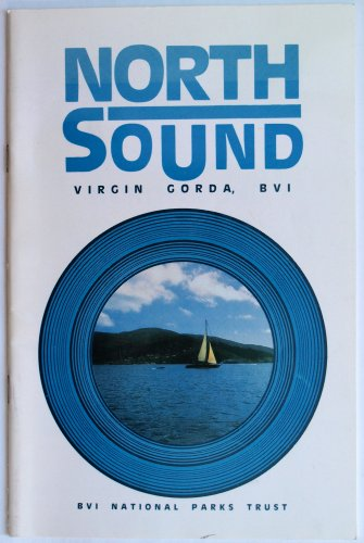 North Sound : A guide for yachtsmen and explorers