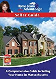 Seller Guide: A comprehensive guide to selling your home in Massachusetts