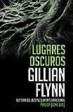 Lugares oscuros: (Spanish-language edition of Dark Places) (Vintage Espanol) (Spanish Edition)