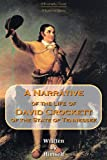 A Narrative of the Life of David Crockett, of the State of Tennessee (Classic Biography Series - Regional Classics Series)