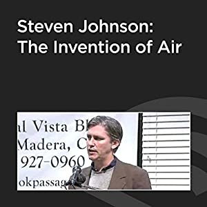 Steven Johnson: The Invention of Air Speech