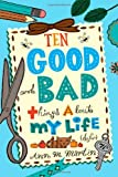 Ten Good and Bad Things About My Life (So Far) (0312642997) by Martin, Ann M.