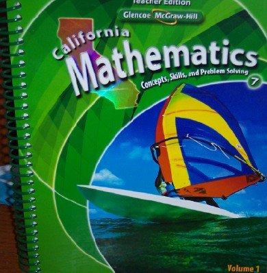 California Mathematics Teacher Edition Grade 7 (Concepts, Skills, and Problem Solving, Volume 1)