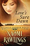 img - for Love's Sure Dawn: Historical Christian Romance (Eagle Harbor) (Volume 3) book / textbook / text book