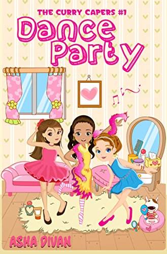 Dance Party (Curry Capers Book 1)
