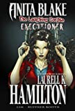 Anita Blake, Vampire Hunter: The Laughing Corpse - Executioner