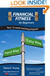 Financial Fitness for Beginners - A 1...