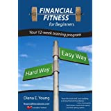 Financial Fitness for Beginners - A 12-Week Training Program (Canadian Edition)by Diana E. Young