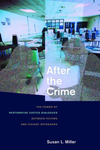 After the Crime: The Power of Restorative Justice...