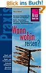 Reise Know-How Praxis: Wann wohin rei...