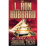 Dianetics: The Original Thesisby L. Ron Hubbard