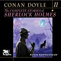 The Complete Stories of Sherlock Holmes, Volume 2 (       UNABRIDGED) by Arthur Conan Doyle Narrated by Charlton Griffin