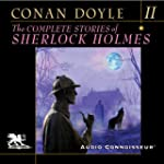 The Complete Stories of Sherlock Holm...